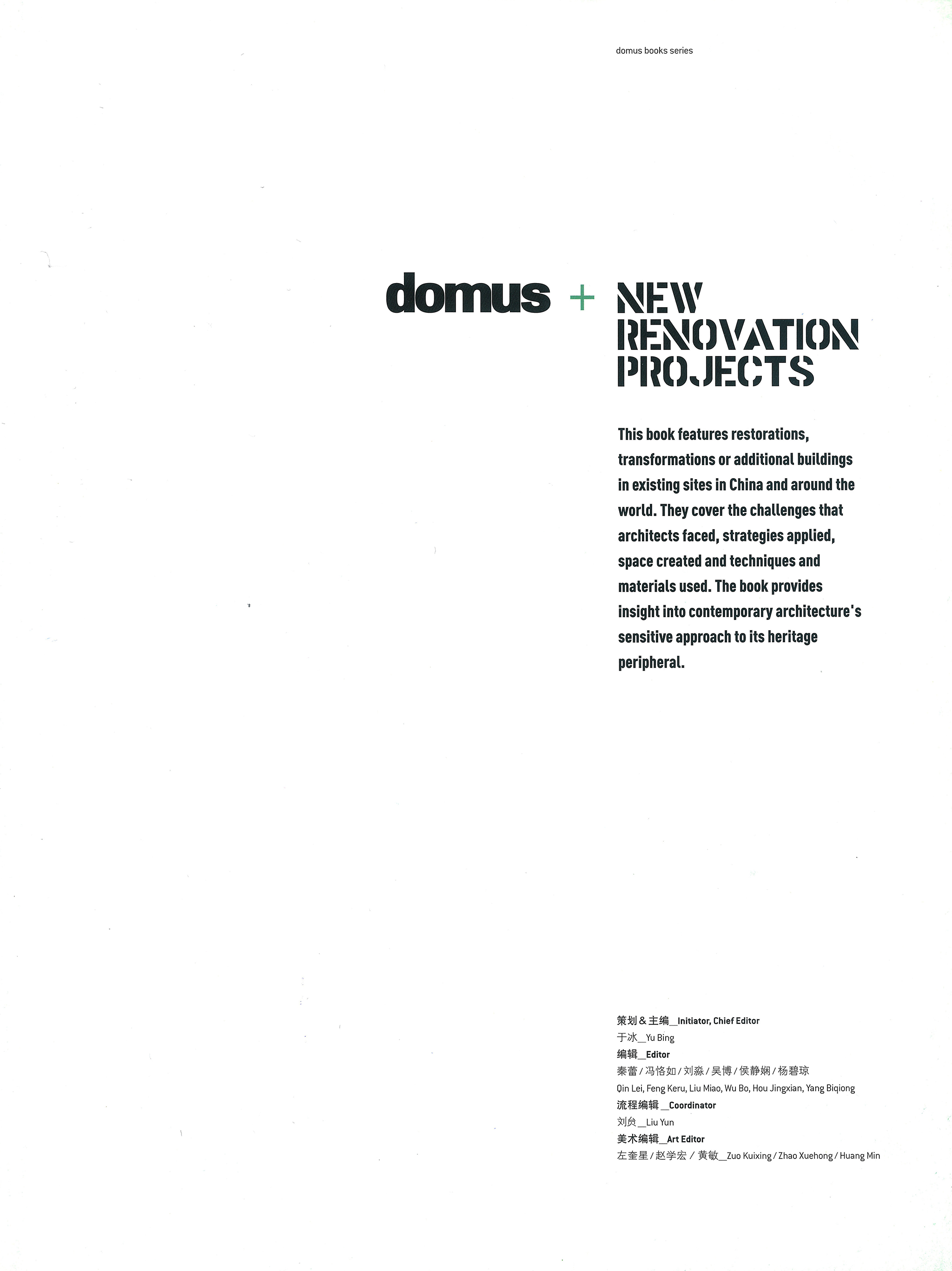 DOMUS + NEW RENOVATION PROJECTS